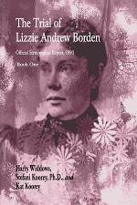 The Trial of Lizzie Andrew Borden, Book One