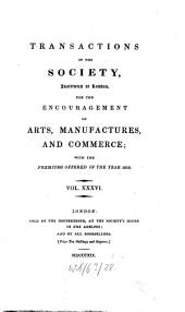 Transactions of the Society of Arts: Volume 36