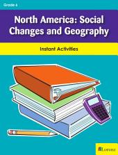 North America: Social Changes and Geography: Instant Activities