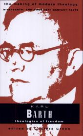 Karl Barth: Theologian of Freedom