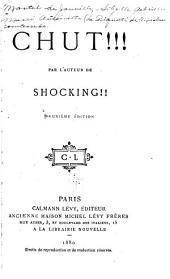Chut!!!: Par l'auteur de Shocking!!
