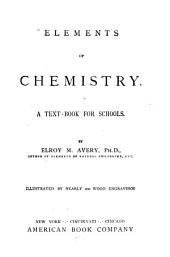 Elements of Chemistry: A Text-book for Schools