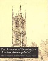 The Chronicles of the Collegiate Church Or Free Chapel of All Saints  Derby PDF