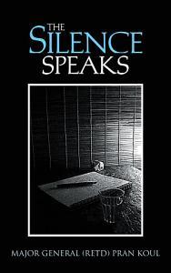 The Silence Speaks