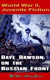 Dave Dawson on the Russian Front: World War II, Adventure