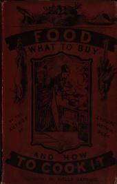Food; what to buy and how to cook it, by the author of 'Enquire within'.