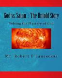 God Vs  Satan  the Untold Story PDF