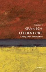 Spanish Literature  A Very Short Introduction PDF