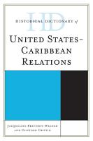 Historical Dictionary of United States Caribbean Relations PDF