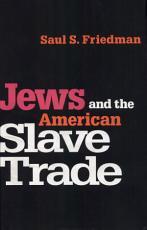 Jews and the American Slave Trade PDF