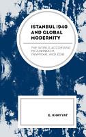 Istanbul 1940 and Global Modernity PDF