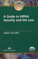 Guide to HIPAA Security and the Law PDF