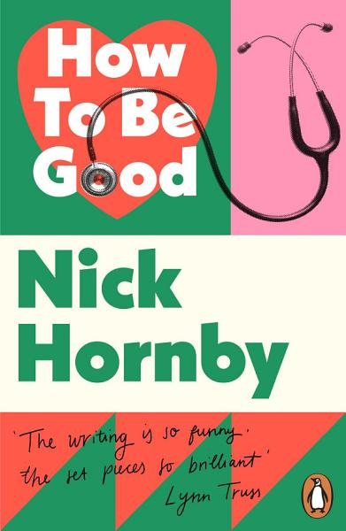 Download How to be Good Book