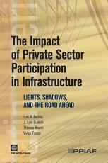 The Impact of Private Sector Participation in Infrastructure PDF