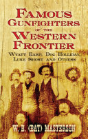 >Famous Gunfighters of the Western Frontier