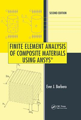 Finite Element Analysis of Composite Materials Using ANSYS PDF
