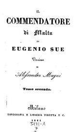 Il Commendatore di Malta. Versione di Alessandro Magni. Vol. 1-3: 7,6-8