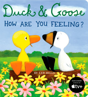 Duck   Goose  How Are You Feeling
