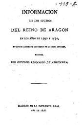 Información de los sucesos del reino de Aragón en los anos de 1590 y 1591