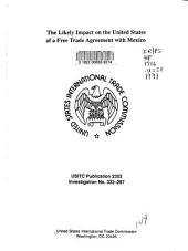 The Likely Impact on the United States of a Free Trade Agreement with Mexico