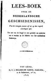 Lees-boek over de Nederlandsche geschiedenissen ...