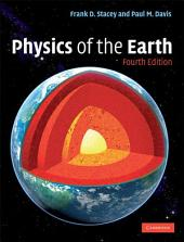 Physics of the Earth: Edition 4