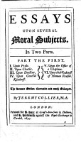 Miscellanies  Essays upon several Moral Subjects  In two parts     The second edition of    Miscellanies  in five essays     and    Miscellanies upon Moral Subjects  the second part     originally published in 1694 and 1695 respectively corrected and much enlarged PDF