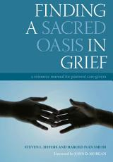 Finding a Sacred Oasis in Grief PDF