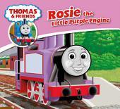 Thomas & Friends: Rosie the Little Purple Tank Engine