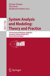 System Analysis and Modeling: Theory and Practice: 7th International Workshop, SAM 2012, Innsbruck, Austria, October 1-2, 2012, Revised Selected Papers