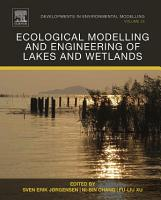 Ecological Modelling and Engineering of Lakes and Wetlands PDF