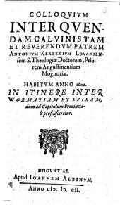 Colloquium inter quendam Calvinistam et rev. Patrem A. Kerbeck