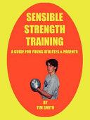 Sensible Strength Training