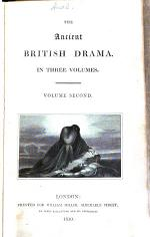 The Ancient British Drama ...