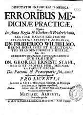 Disputatio inauguralis medica De erroribus medicinae practicae