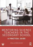 Mentoring Science Teachers in the Secondary School PDF