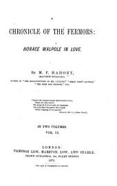 A Chronicle of the Fermors: Horace Walpole in Love, Volume 2