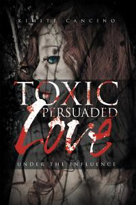 Toxic Persuaded Love PDF