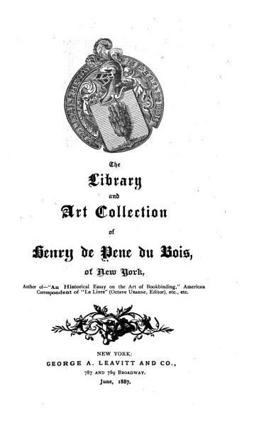 Download The Library   Art Collection of Henry de Pene Du Bois  of New York  B Book