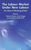 The Labour Market Under New Labour PDF