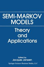 Semi-Markov Models: Theory and Applications