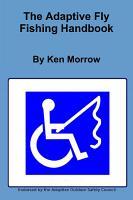 The Adaptive Fly Fishing Handbook PDF