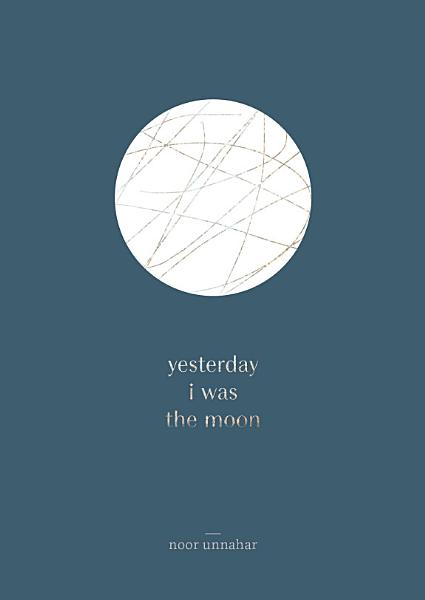 Download yesterday i was the moon Book