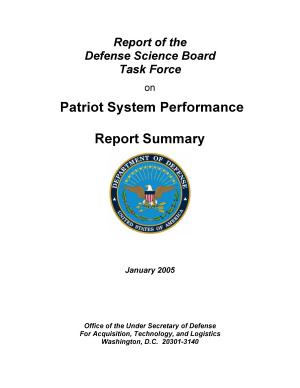 Report of the Defense Science Board Task Force on patriot system performance report summary