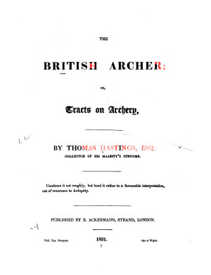 The British Archer  Or  Tracts on Archery