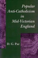 Popular Anti Catholicism in Mid Victorian England PDF