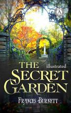 The Secret Garden  Illustrated edition PDF