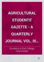 Agricultural Students' Gazette - A Quarterly Journal Vol. III No. 1