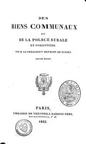 Des biens communaux et de la police rurale et forestière