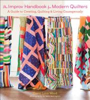 The Improv Handbook for Modern Quilters PDF